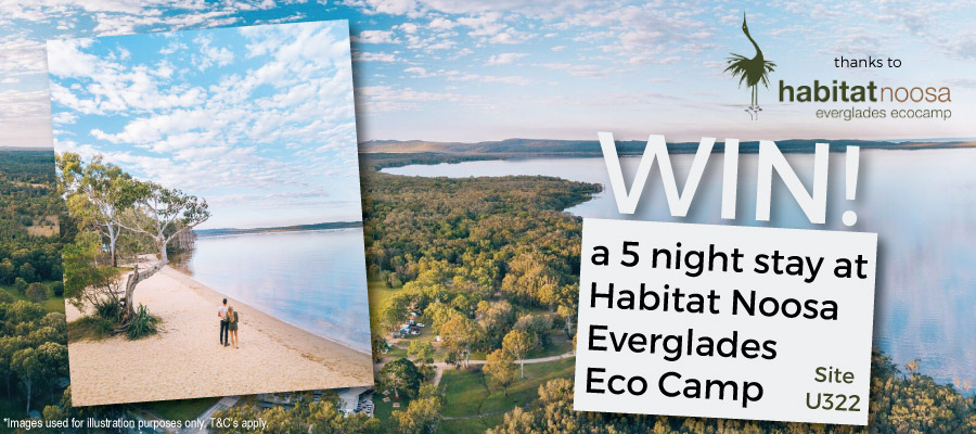 WIN a 5-night stay at Habitat Noosa Everglades Eco Camp